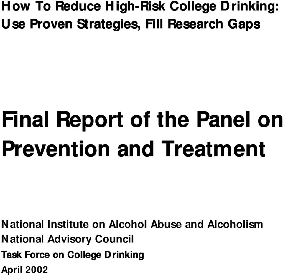 Prevention and Treatment National Institute on Alcohol Abuse