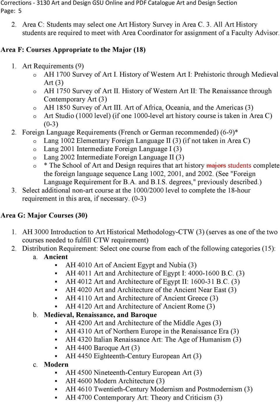 History of Western Art II: The Renaissance through Contemporary Art (3) o AH 1850 Survey of Art III.