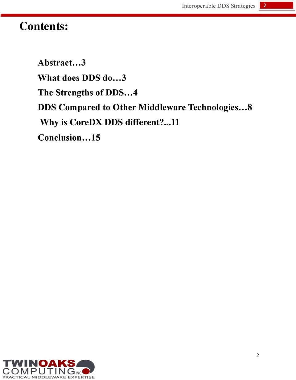 Other Middleware Technologies 8 Why is
