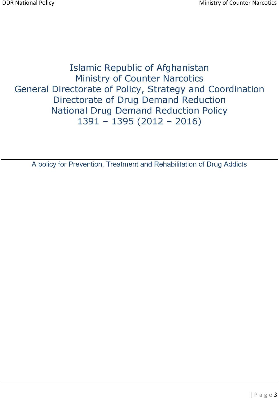 National Drug Demand Reduction Policy 1391 1395 (2012 2016) A