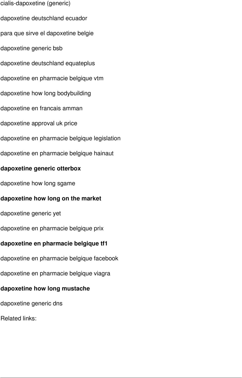 pharmacie belgique hainaut dapoxetine generic otterbox dapoxetine how long sgame dapoxetine how long on the market dapoxetine generic yet dapoxetine en pharmacie belgique