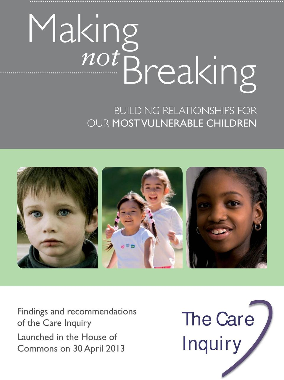 recommendations of the Care Inquiry Launched in