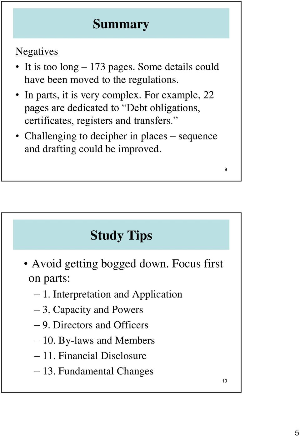 Challenging to decipher in places sequence and drafting could be improved. 9 Study Tips Avoid getting bogged down.