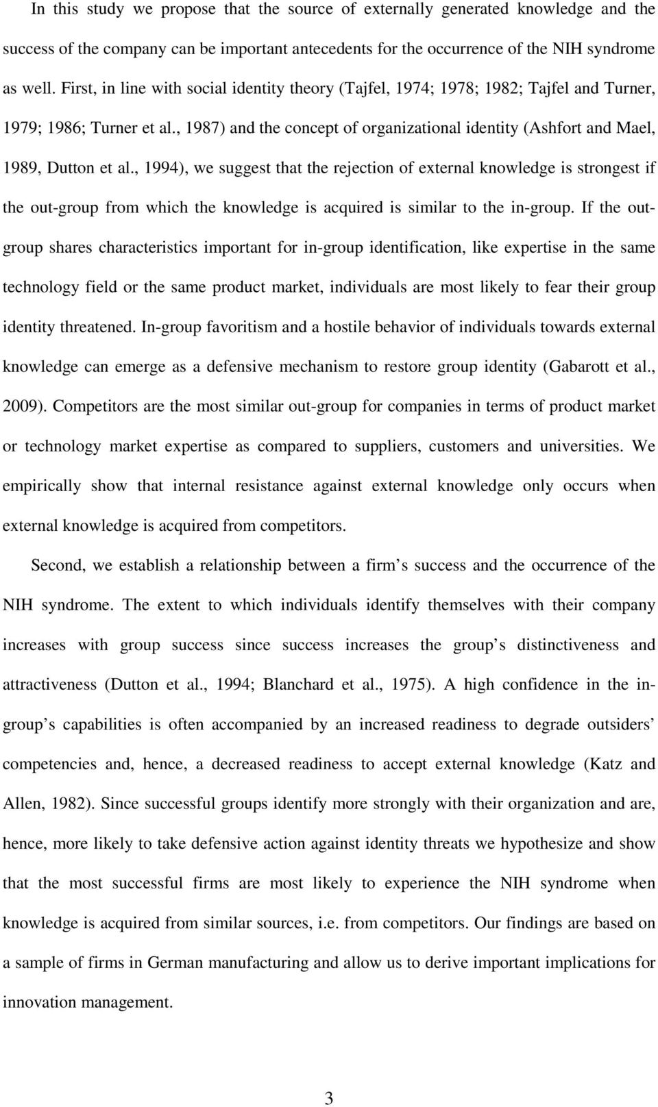 , 1987) and the concept of organizational identity (Ashfort and Mael, 1989, Dutton et al.