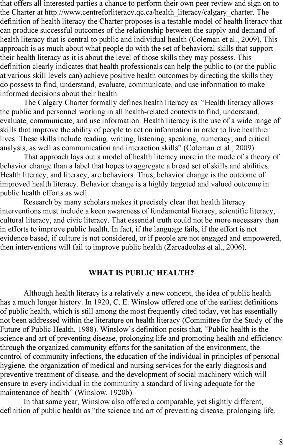 that is central to public and individual health (Coleman et al., 2009).