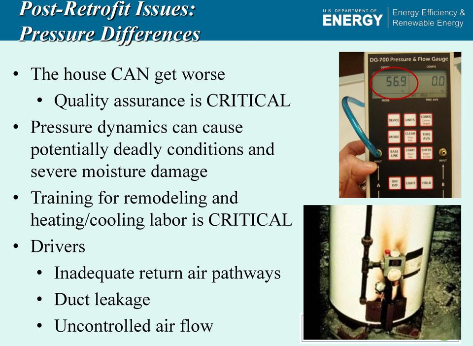 and severe moisture damage Training for remodeling and heating/cooling labor is