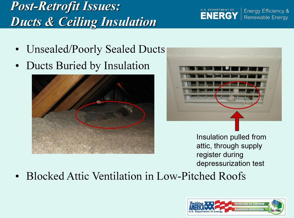 Insulation pulled from attic, through supply register