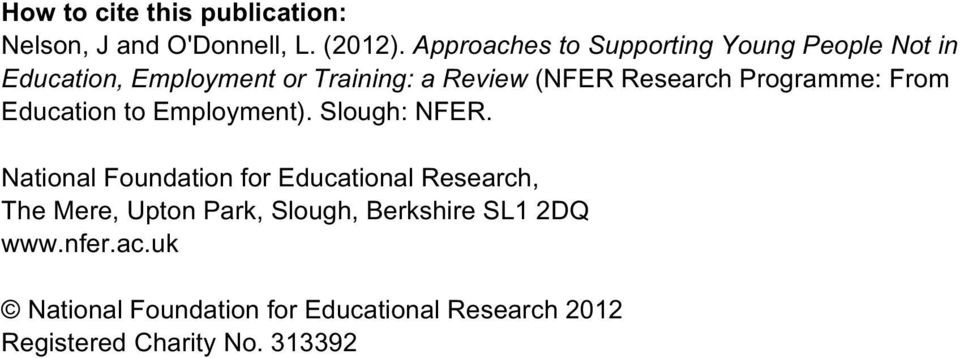 Programme: From Education to Employment). Slough: NFER.