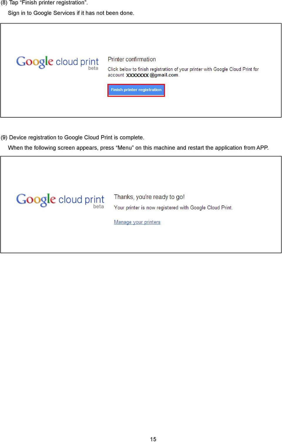 (9) Device registration to Google Cloud Print is complete.