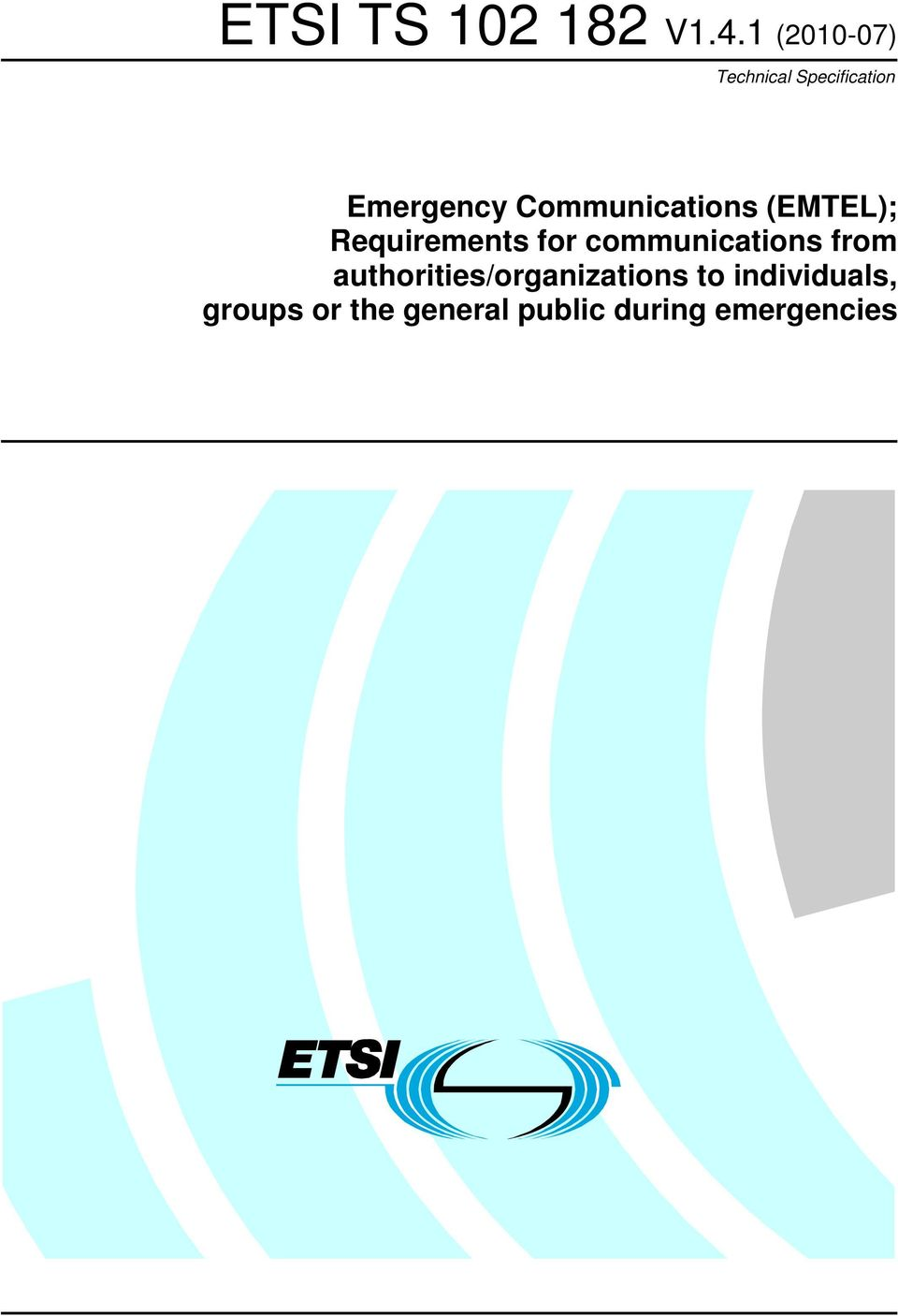 Communications (EMTEL); Requirements for
