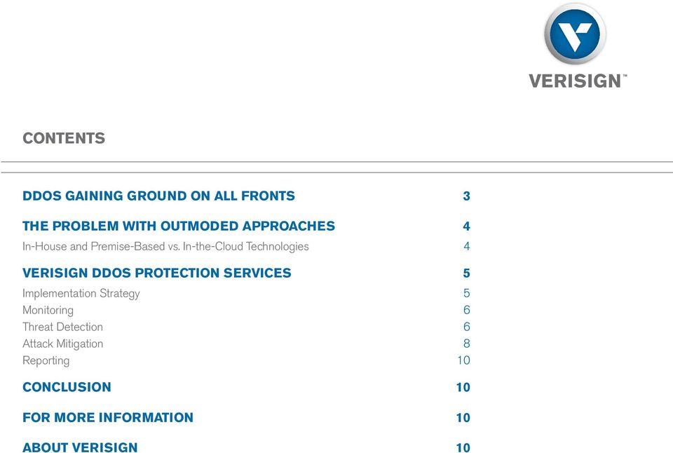 In-the-Cloud Technologies 4 VERISIGN DDOS PROTECTION SERVICES 5 Implementation