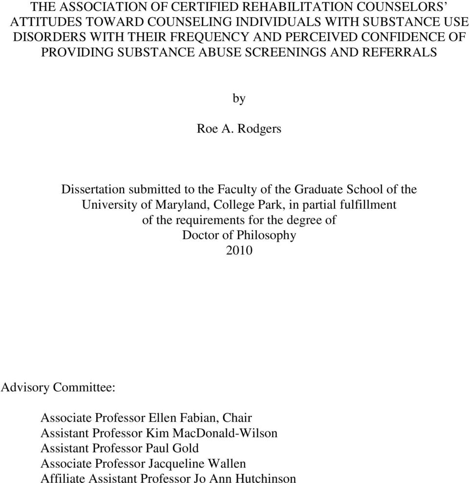 Rodgers Dissertation submitted to the Faculty of the Graduate School of the University of Maryland, College Park, in partial fulfillment of the requirements for