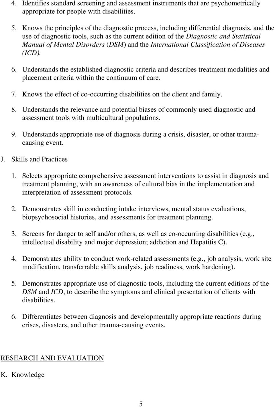 Disorders (DSM) and the International Classification of Diseases (ICD). 6.