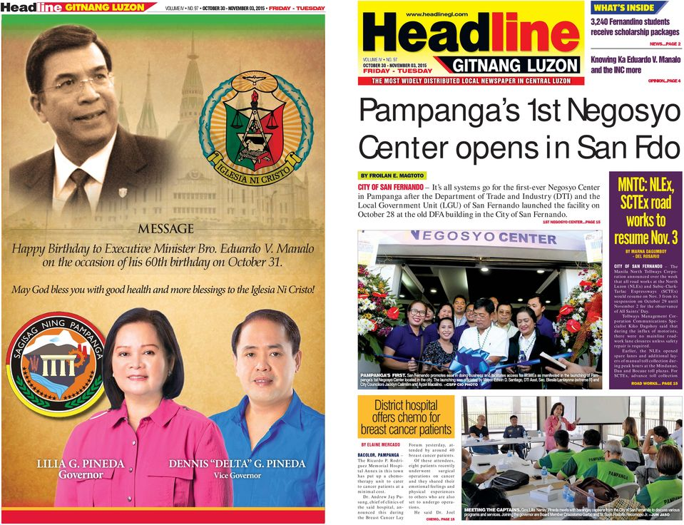 ..PAGE 4 Pampanga s 1st Negosyo Center opens in San Fdo MESSAGE Happy Birthday to Executive Minister Bro. Eduardo V. Manalo on the occasion of his 60th birthday on October 31.