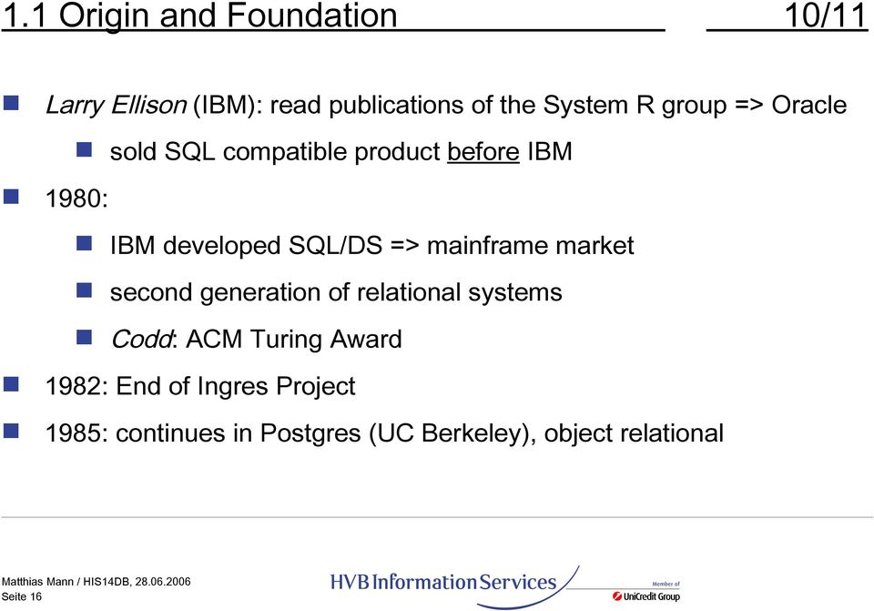 mainframe market second generation of relational systems Codd: ACM Turing Award 1982: