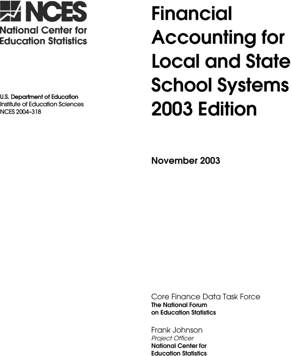 November 2003 Core Finance Data Task Force The National Forum on Education