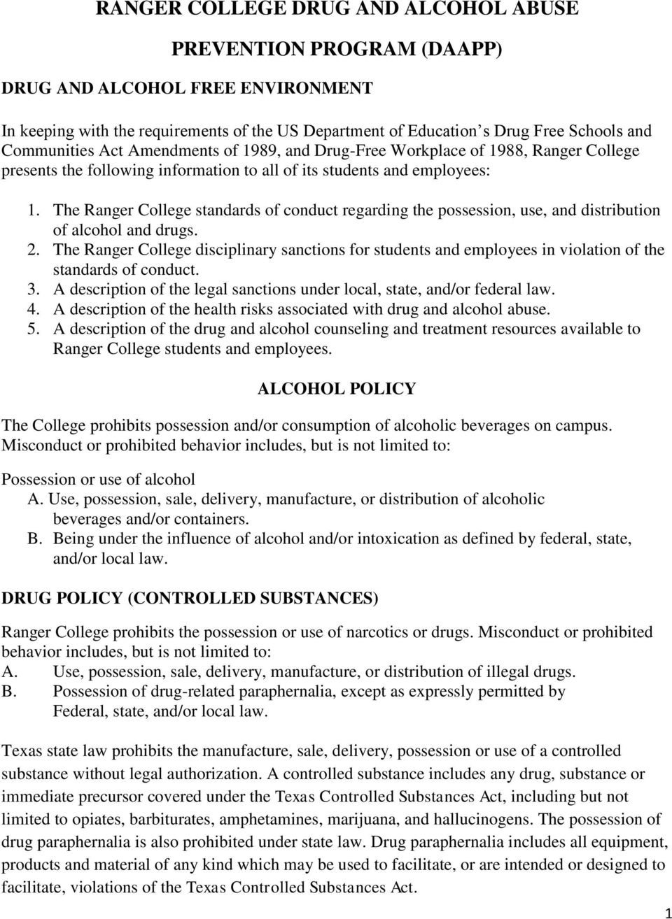 The Ranger College standards of conduct regarding the possession, use, and distribution of alcohol and drugs. 2.