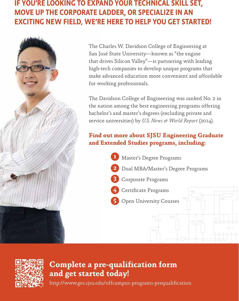 advanced education more convenient and affordable for working professionals. The Davidson College of Engineering was ranked No.