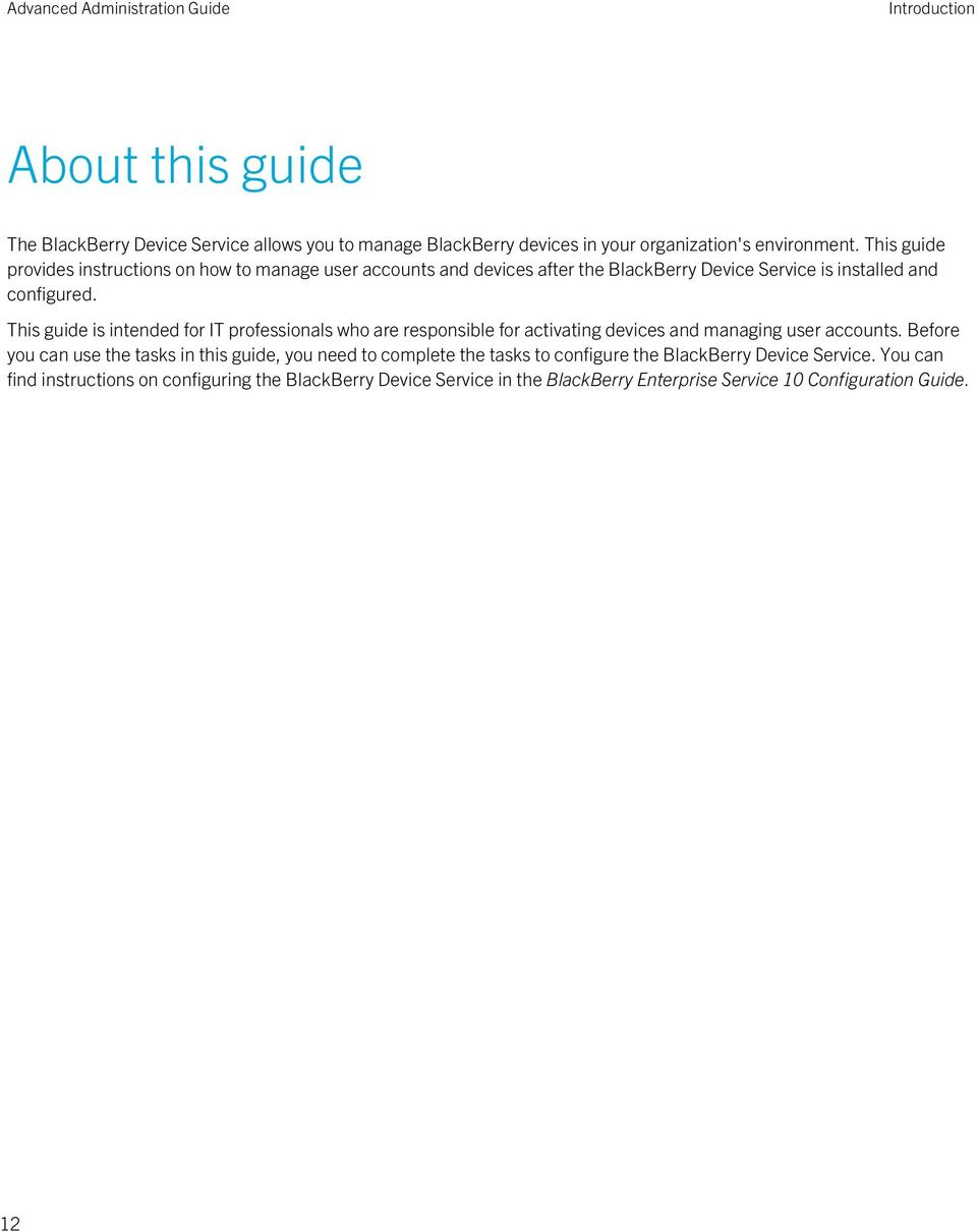 This guide is intended for IT professionals who are responsible for activating devices and managing user accounts.