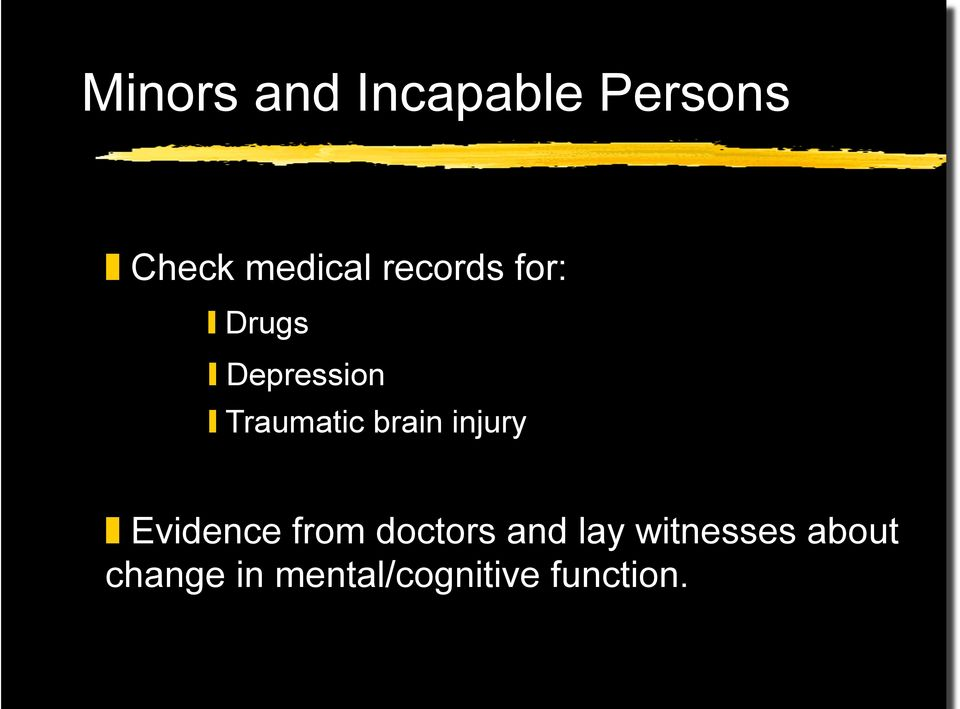 brain injury Evidence from doctors and lay