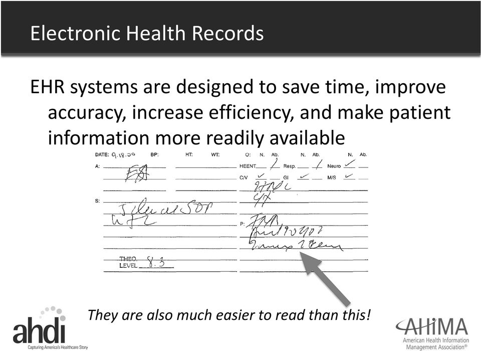 efficiency, and make patient information more