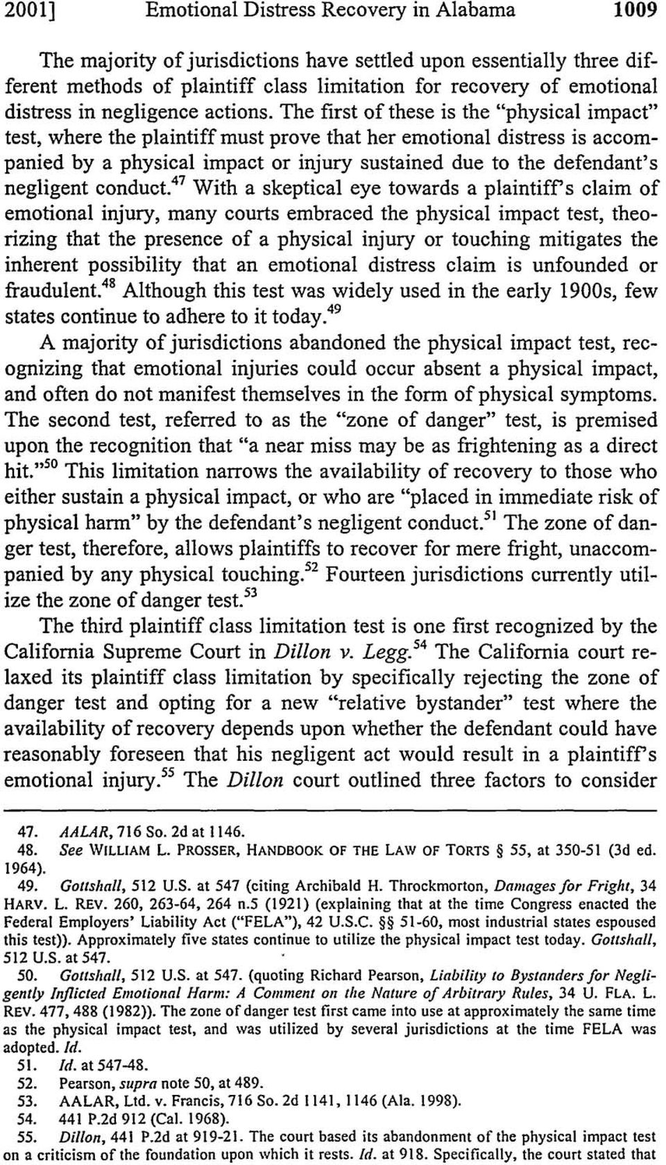 "The first of these is the ""physical impact"" test, where the plaintiff must prove that her emotional distress is accompanied by a physical impact or injury sustained due to the defendant's negligent"