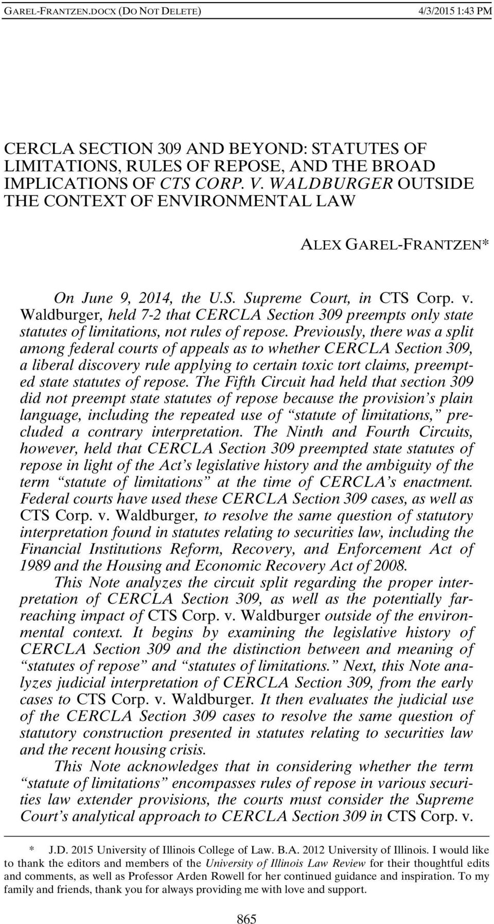 Waldburger, held 7-2 that CERCLA Section 309 preempts only state statutes of limitations, not rules of repose.