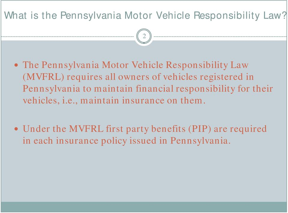registered in Pennsylvania to maintain financial responsibility for their vehicles, i.e., maintain insurance on them.