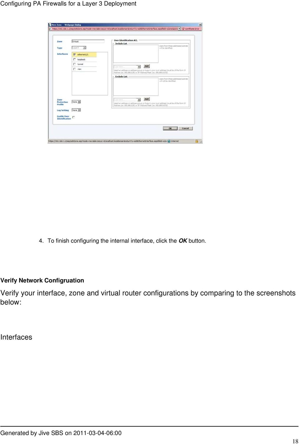 Verify Network Configruation Verify your interface,