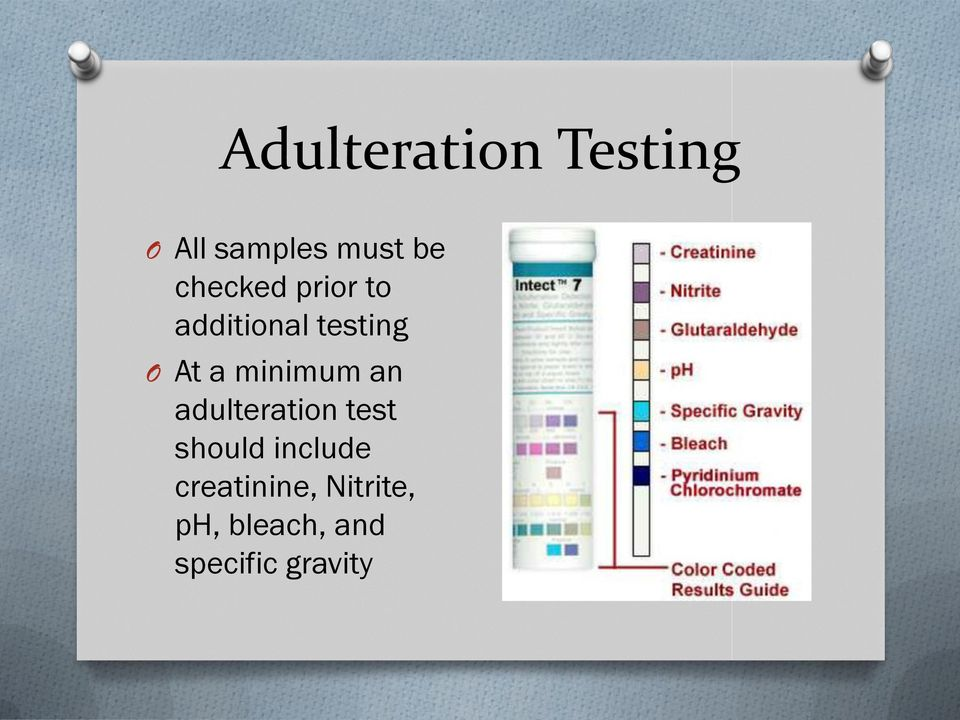 minimum an adulteration test should include