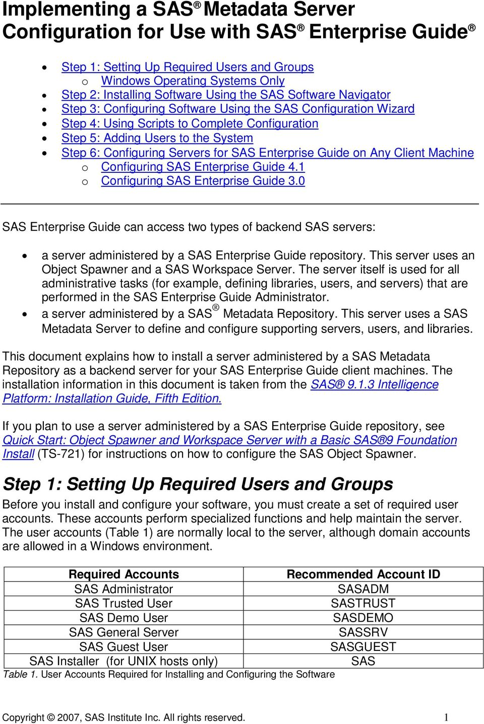 for SAS Enterprise Guide on Any Client Machine o Configuring SAS Enterprise Guide 4.1 o Configuring SAS Enterprise Guide 3.