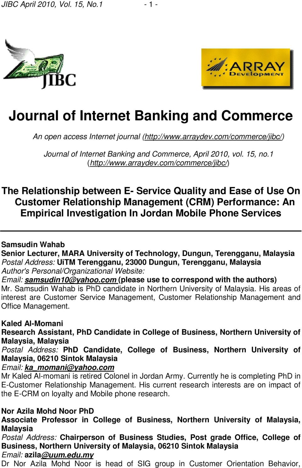 com/commerce/jibc/) The Relationship between E- Service Quality and Ease of Use On Customer Relationship Management (CRM) Performance: An Empirical Investigation In Jordan Mobile Phone Services