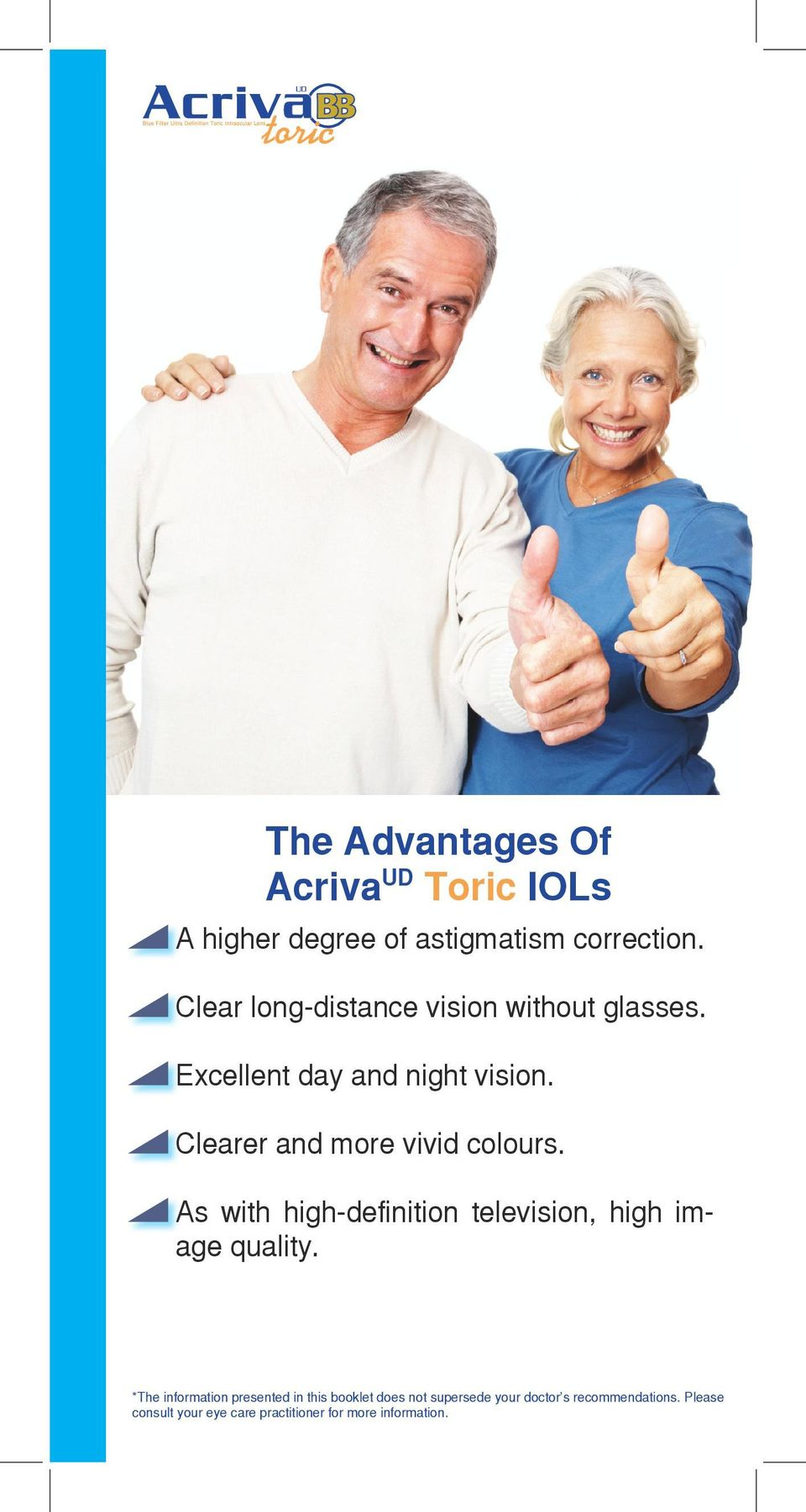 Clear long-distance vision without glasses.