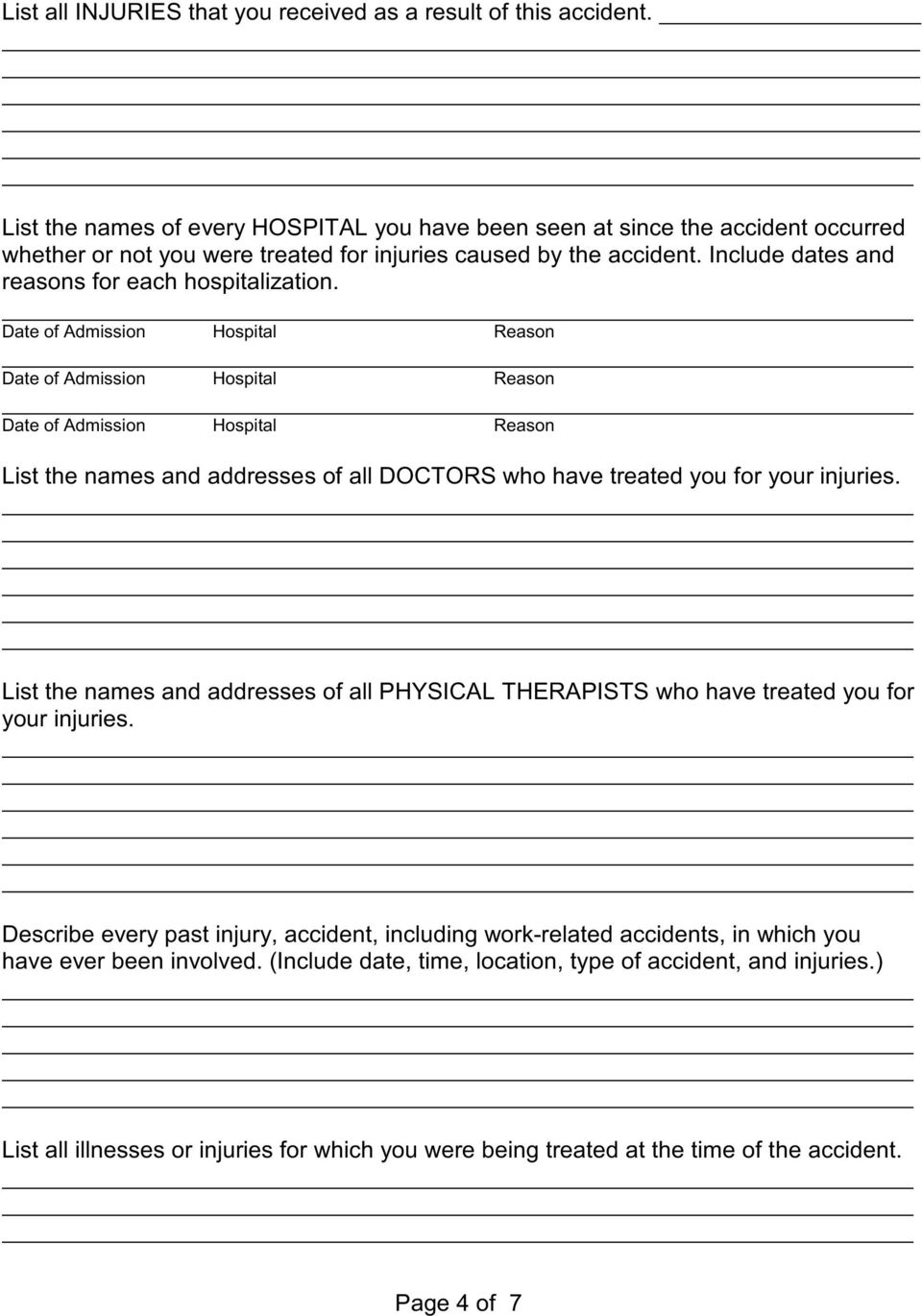 Include dates and reasons for each hospitalization.