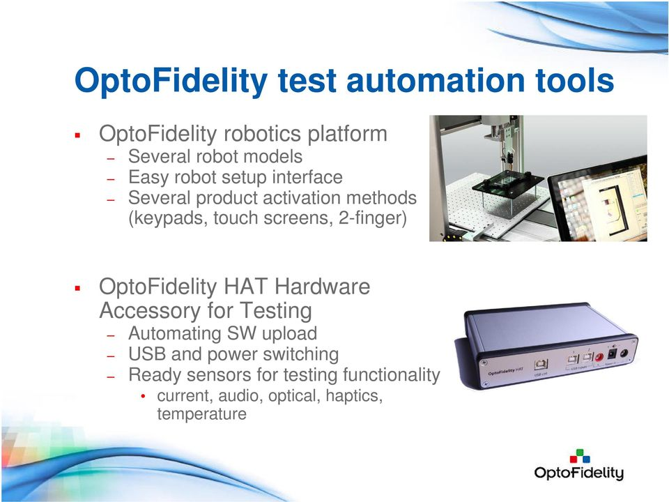 2-finger) OptoFidelity HAT Hardware Accessory for Testing Automating SW upload USB and