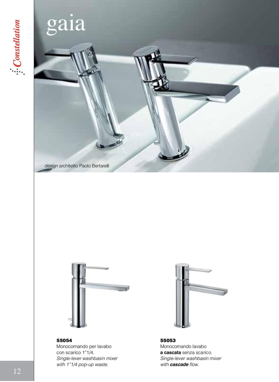 Single-lever washbasin mixer with 1 1/4 pop-up waste.