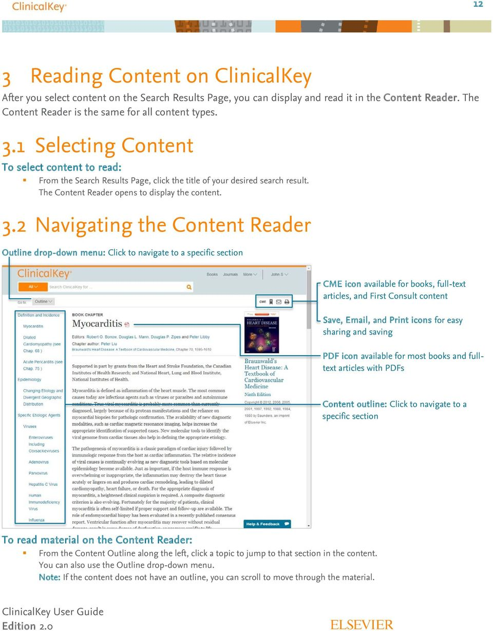 2 Navigating the Content Reader Outline drop-down menu: Click to navigate to a specific section CME icon available for books, full-text articles, and First Consult content Save, Email, and Print
