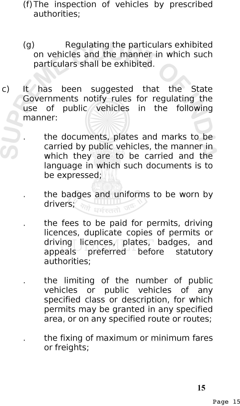 the documents, plates and marks to be carried by public vehicles, the manner in which they are to be carried and the language in which such documents is to be expressed;.