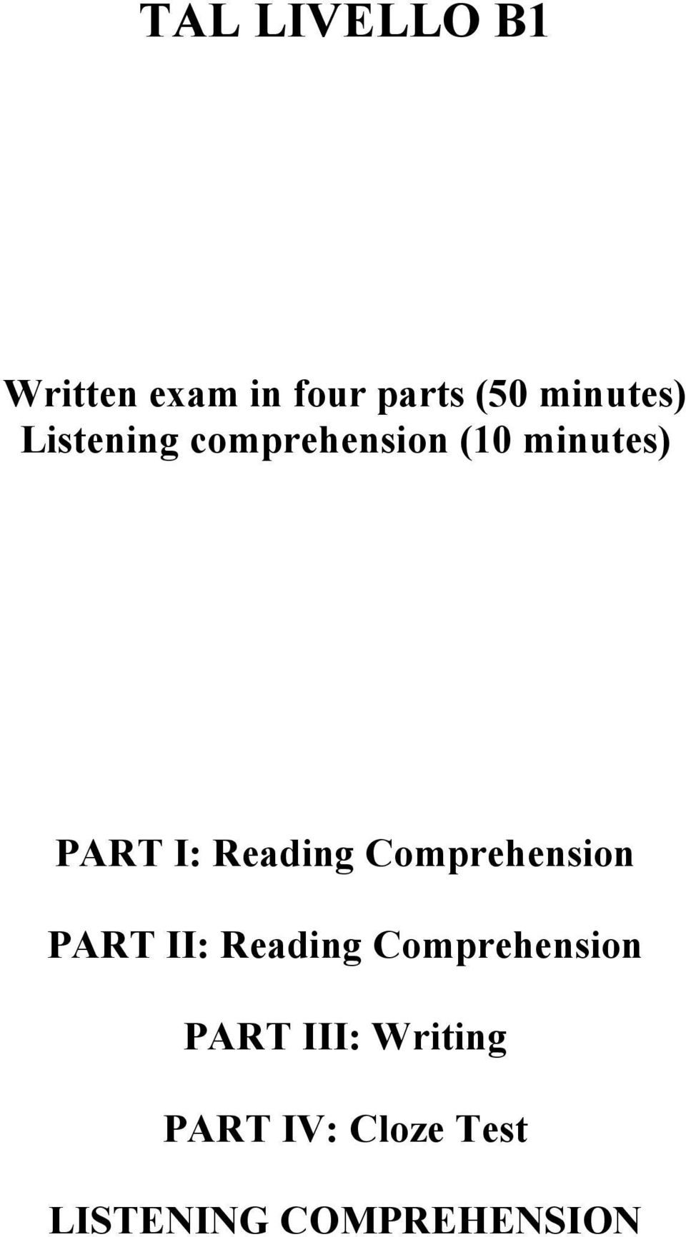 Reading Comprehension PART II: Reading Comprehension