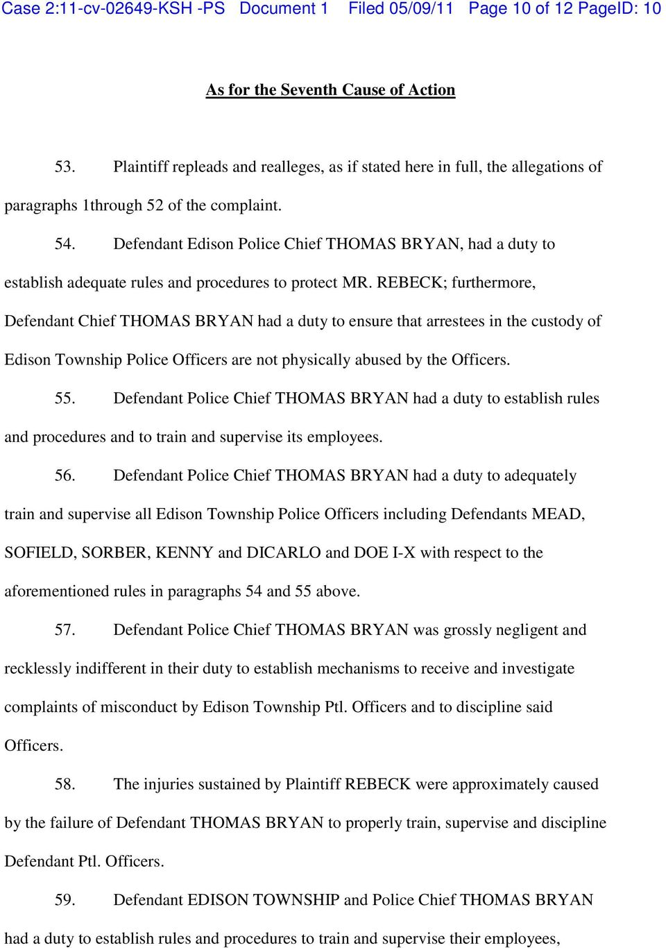 Defendant Edison Police Chief THOMAS BRYAN, had a duty to establish adequate rules and procedures to protect MR.