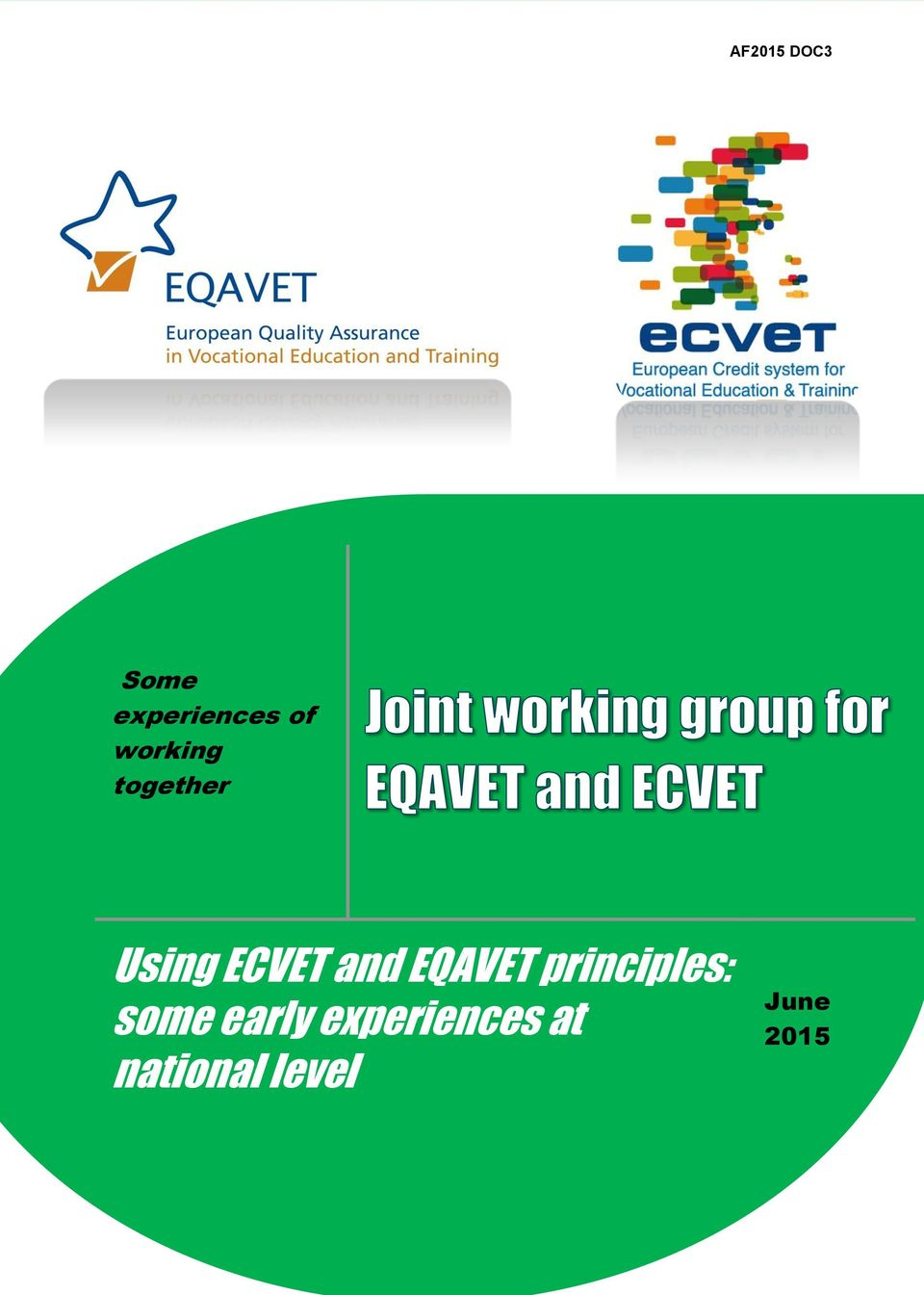 ECVET and EQAVET principles: some