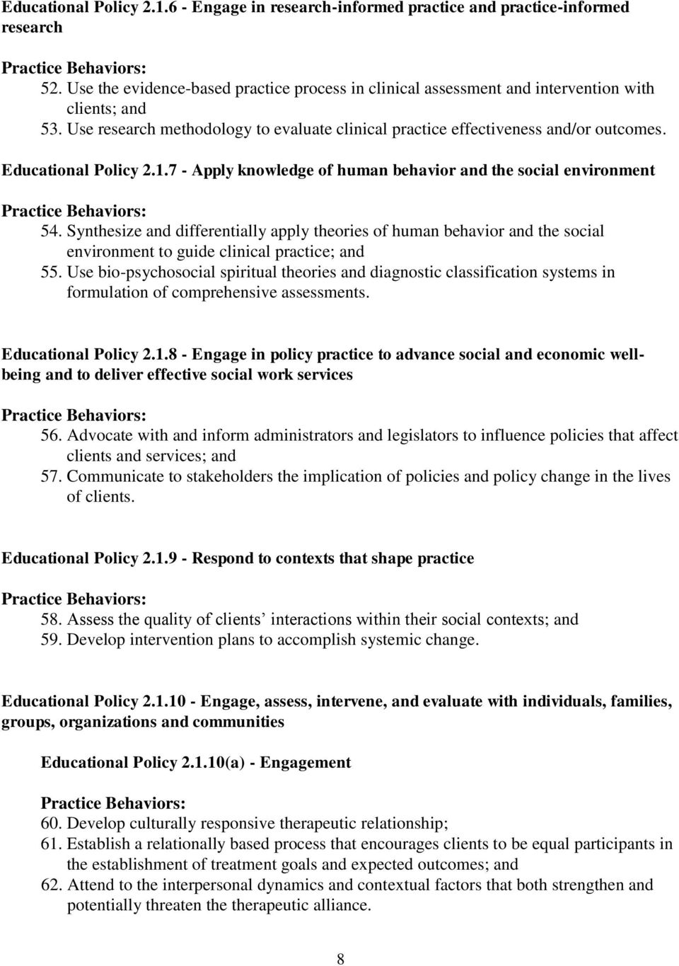 Educational Policy 2.1.7 - Apply knowledge of human behavior and the social environment Practice Behaviors: 54.