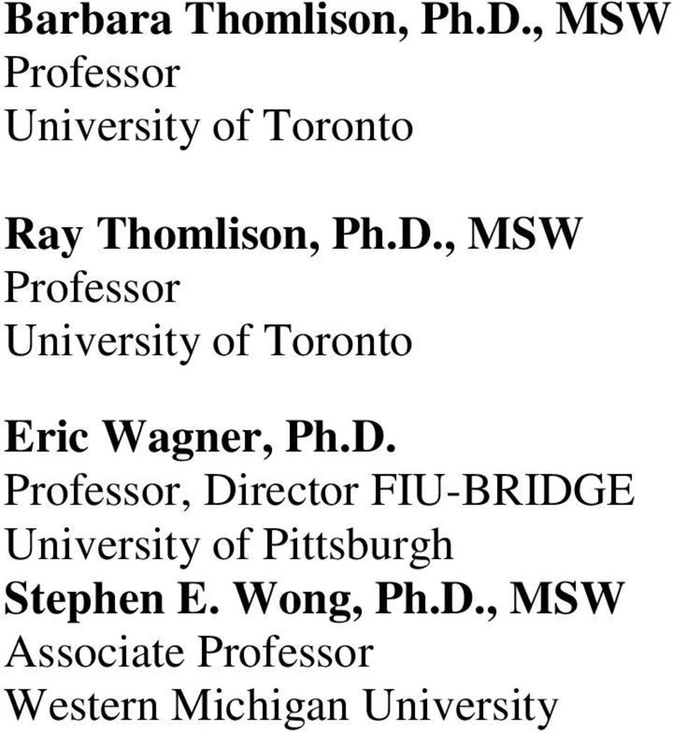 , MSW Professor University of Toronto Eric Wagner, Ph.D.