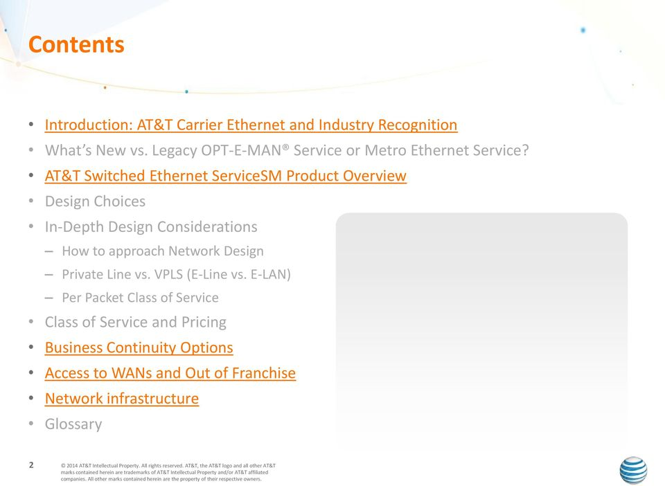 AT&T Switched Ethernet ServiceSM Product Overview Design Choices In-Depth Design Considerations How to approach