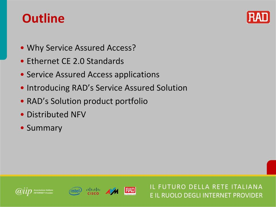 RAD s Service Assured Solution RAD s Solution product