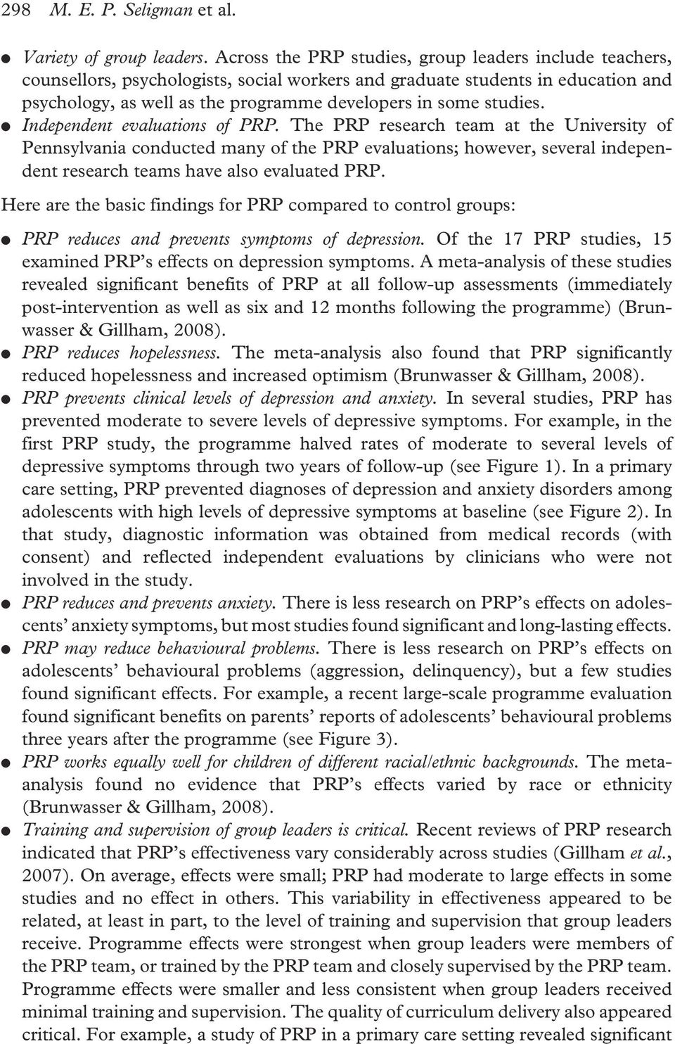 studies. Independent evaluations of PRP.