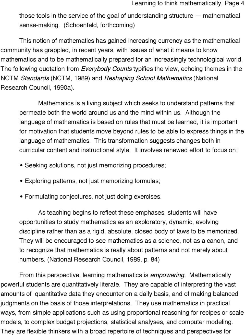 to be mathematically prepared for an increasingly technological world.