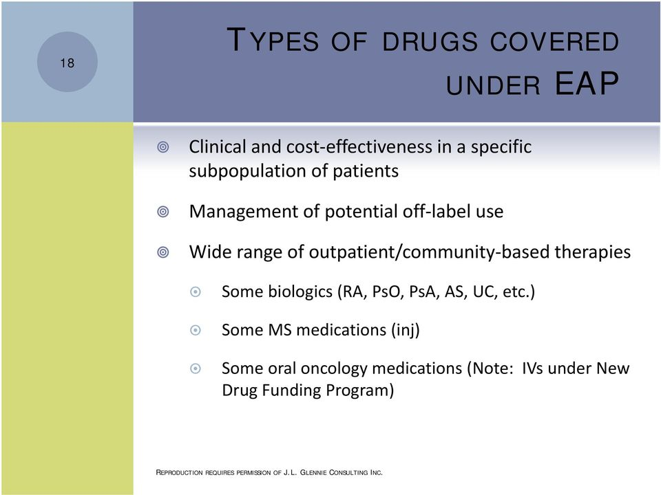 outpatient/community based therapies Some biologics (RA, PsO, PsA, AS, UC, etc.