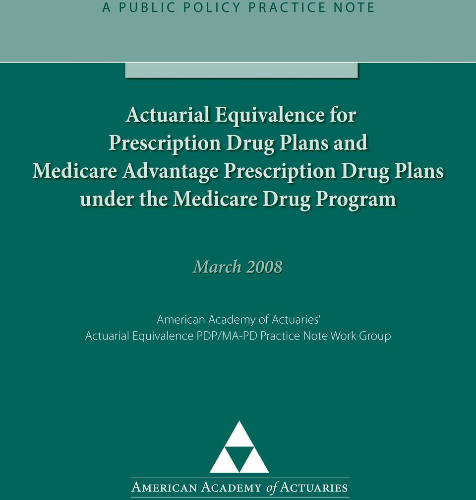Drug Plans under the Medicare Drug Program March 2008 American