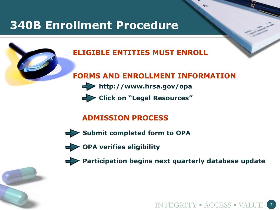 gov/opa Click on Legal Resources ADMISSION PROCESS Submit